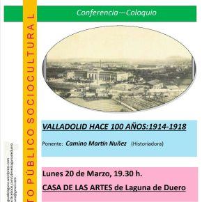 Conferencia y coloquio: Valladolid hace 100 años(1914-1918)