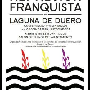 Presentación del homenaje a los represaliados por el régimen franquista el 18 de abril de2017