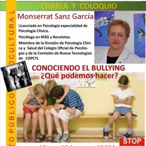 Conferencia y Coloquio: Conociendo el bullying ¿Qué podemos hacer?, por Montserrat SanzGarcía