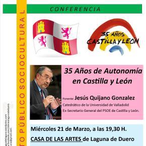 Conferencia: 35 años de autonomía en CyL, a cargo de JesúsQuijano