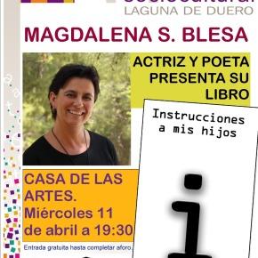 """Presentación del libro """"Instrucciones a mis hijos"""", a cargo de Magdalena SánchezBlesa"""