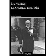 EL ORDEN DEL DÍA, de ÉricVUILLARD