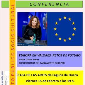 Conferencia: Europa en valores, retos de futuro, por Iratxe GarcíaPérez