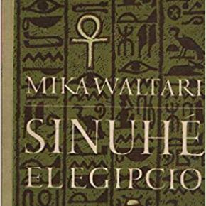 SINUHE EL EGIPCIO, de MikaWaltari
