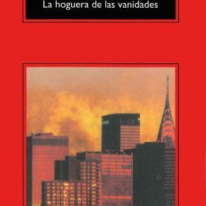 LA HOGUERA DE LAS VANIDADES, de TomWolfe